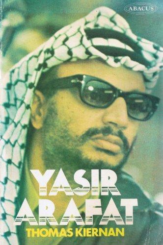Yasser Arafat By Thomas Kiernan