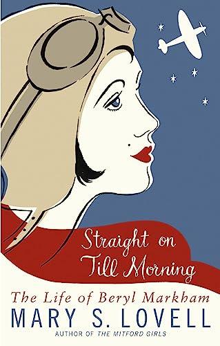 Straight On Till Morning By Mary S. Lovell