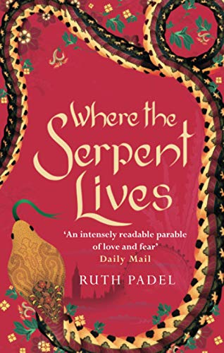 Where The Serpent Lives By Ruth Padel