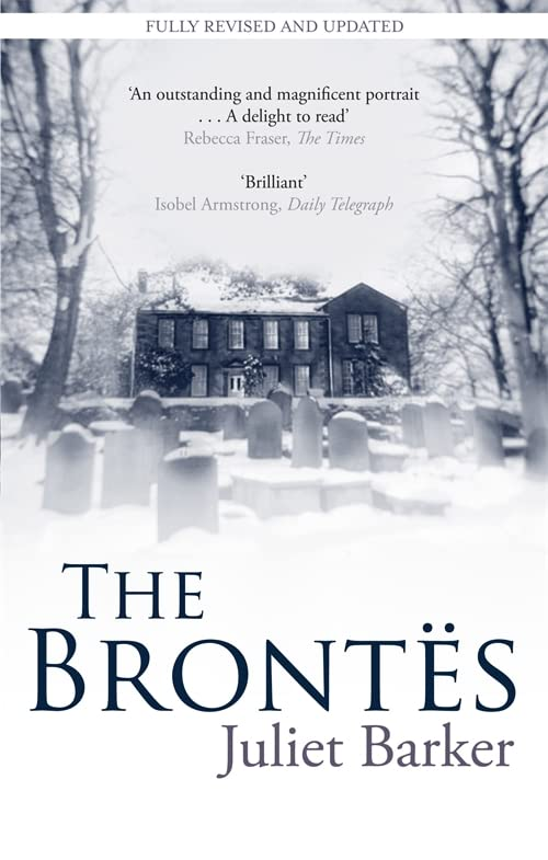 The Brontes By Juliet Barker