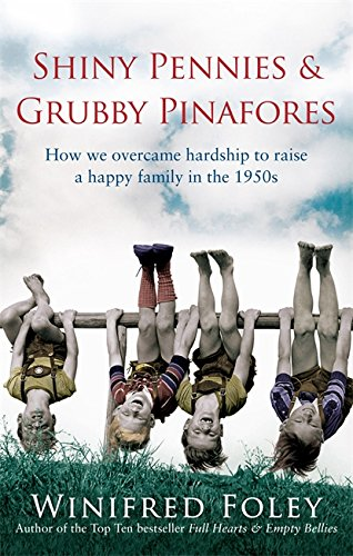 Shiny Pennies And Grubby Pinafores By Winifred Foley