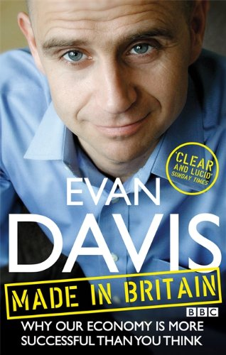 Made In Britain: How the nation earns its living By Evan Davis