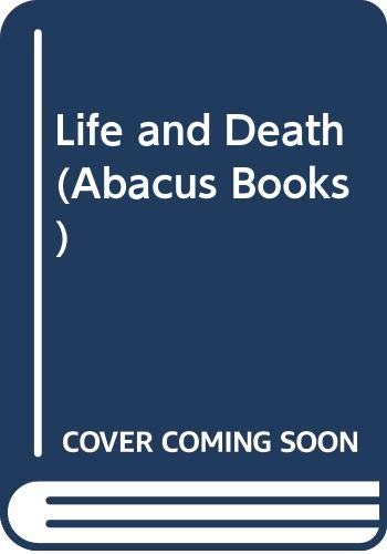 Life and Death (Abacus Books) By Lily Pincus