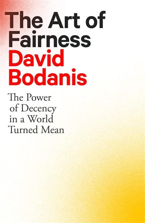 The Art of Fairness By David Bodanis