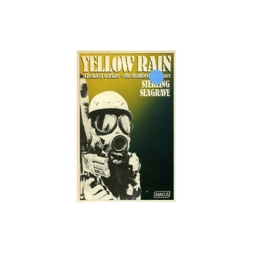 Yellow Rain By Sterling Seagrave