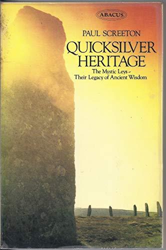 Quicksilver Heritage By Paul Screeton