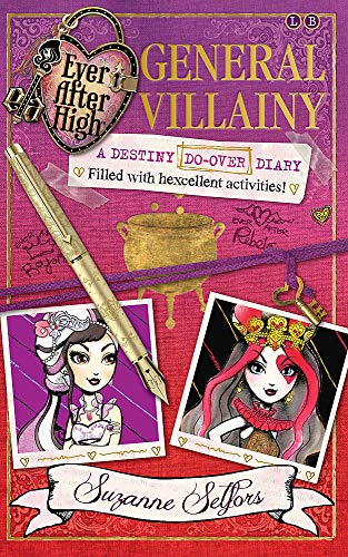 General Villainy: A Destiny Do-Over Diary by Suzanne Selfors