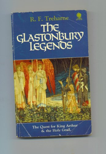 Glastonbury Legends By R.F. Treharne