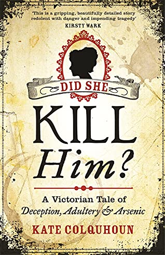 Did She Kill Him? von Kate Colquhoun
