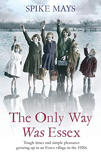The Only Way Was Essex By Spike Mays