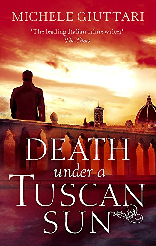 Death Under a Tuscan Sun by Michele Giuttari