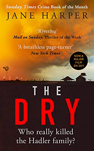The Dry: The Sunday Times Crime Book of the Year 2017 By Jane Harper