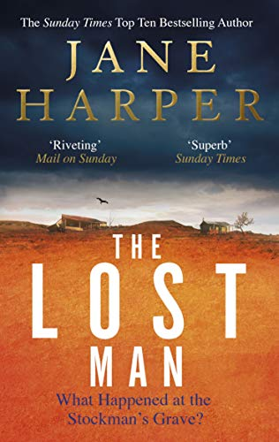 The Lost Man: The most gripping read of summer 2019 By Jane Harper