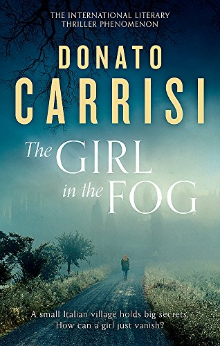 The Girl in the Fog By Donato Carrisi