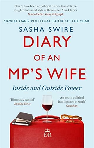 Diary of an MP's Wife von Sasha Swire