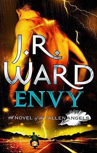 Envy: A Novel of the Fallen Angels by J. R. Ward
