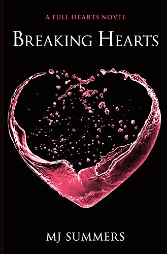 Breaking Hearts By MJ Summers