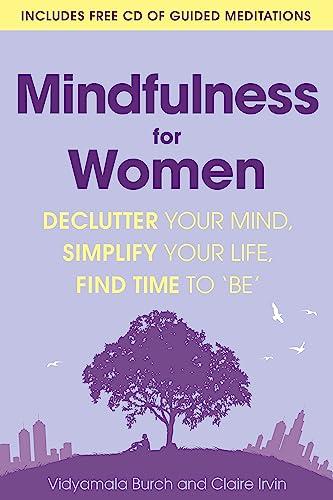 Mindfulness for Women By Vidyamala Burch