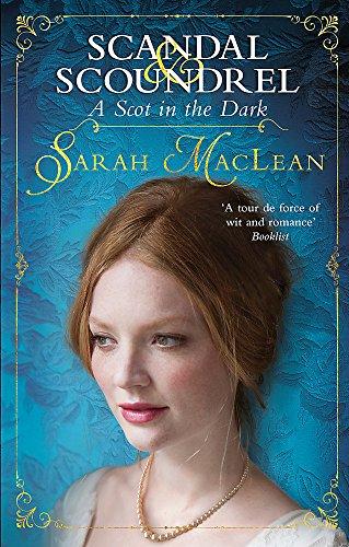 A Scot in the Dark By Sarah MacLean