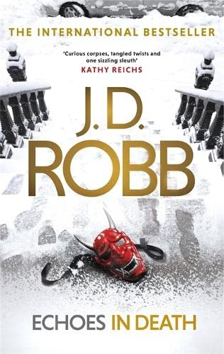 Echoes in Death By J. D. Robb