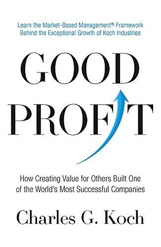 Good Profit By Charles G. Koch