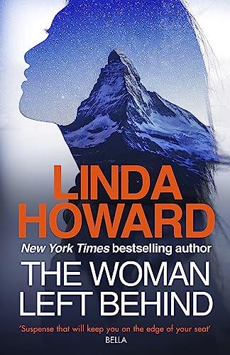 The Woman Left Behind By Linda Howard