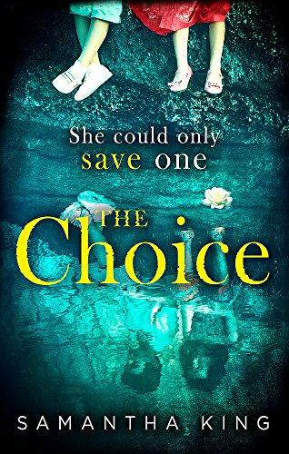 The Choice By Samantha King
