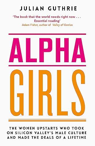 Alpha Girls von Julian Guthrie