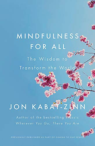 Mindfulness for All By Jon Kabat-Zinn