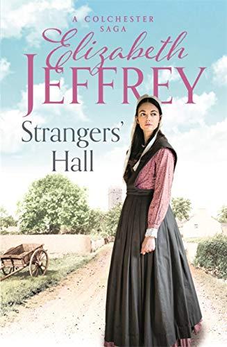 Strangers' Hall By Elizabeth Jeffrey