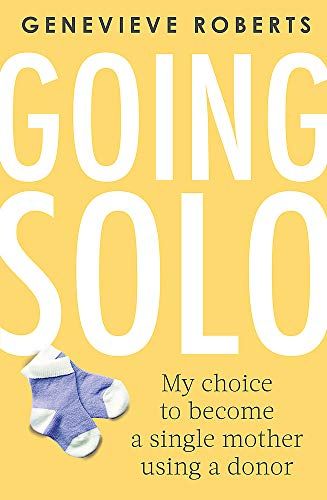 Going Solo By Genevieve Roberts
