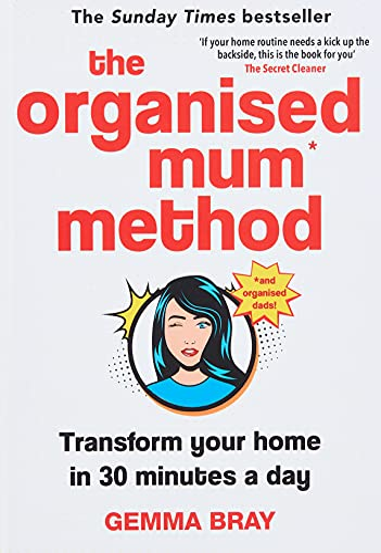 The Organised Mum Method By Gemma Bray