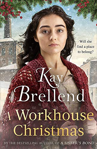 A Workhouse Christmas By Kay Brellend