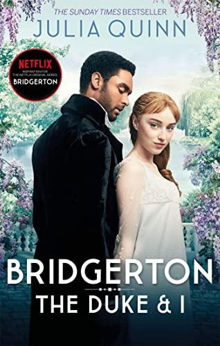 Bridgerton: The Duke and I (Bridgertons Book 1) By Julia Quinn
