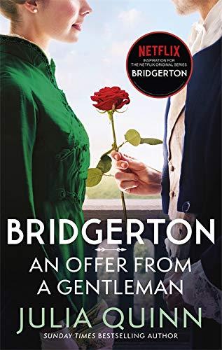 Bridgerton: An Offer From A Gentleman (Bridgertons Book 3) By Julia Quinn