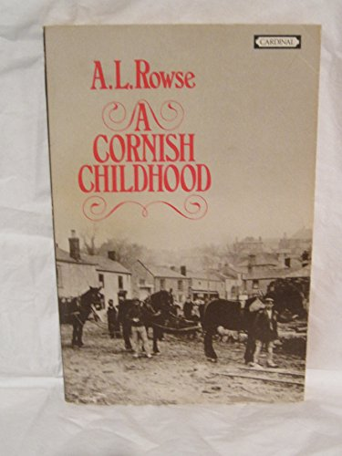 Cornish Childhood By Dr. Alfred Lestie Rowe