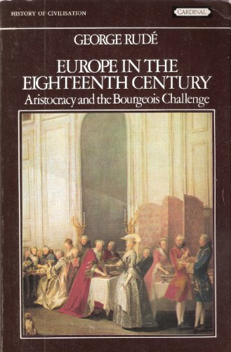 Europe in the Eighteenth Century By George Rude