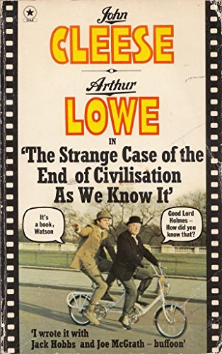 Strange Case of the End of Civilisation as We Know it By John Cleese