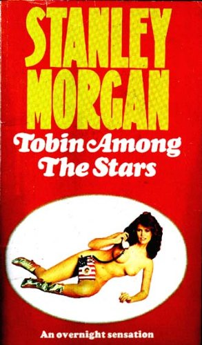 Tobin Among the Stars By Stanley Morgan