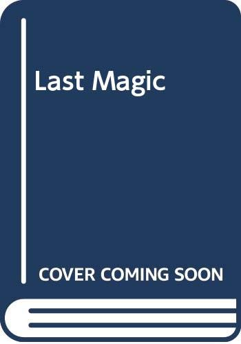 Last Magic by N.Richard Nash