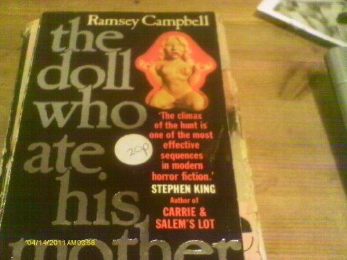 The doll who ate his mother: A novel of modern terror (A Star book) By Ramsey Campbell