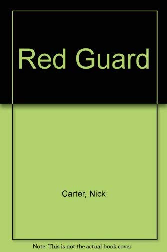 Red Guard By Nick Carter