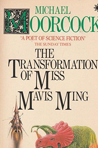 Transformation of Miss Mavis Ming by Michael Moorcock