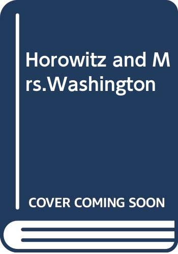 Horowitz and Mrs.Washington By Henry Denker