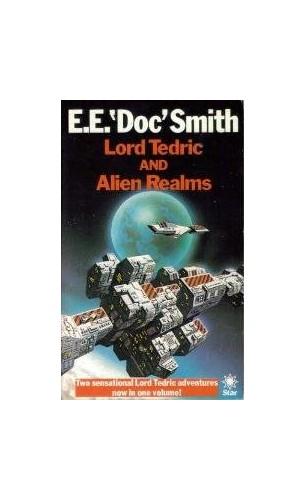 "Lord Tedric By E. E.""Doc"" Smith"