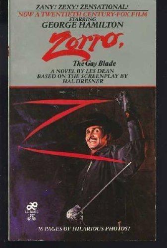 Zorro, the Gay Blade By Les Dean