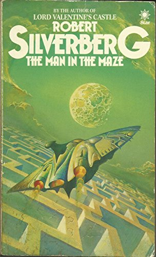 Man in the Maze, The By Robert Silverberg