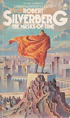 Masks of Time By Robert Silverberg