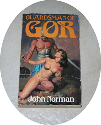 Guardsman of Gor (Chronicles of Counter Earth) By John Norman