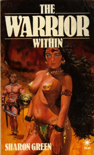 The Warrior within By Sharon Green
